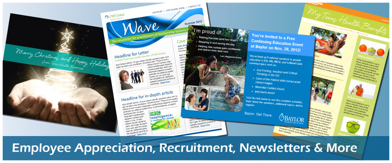 Employee Appreciation, Recruitment, Newsletters & More